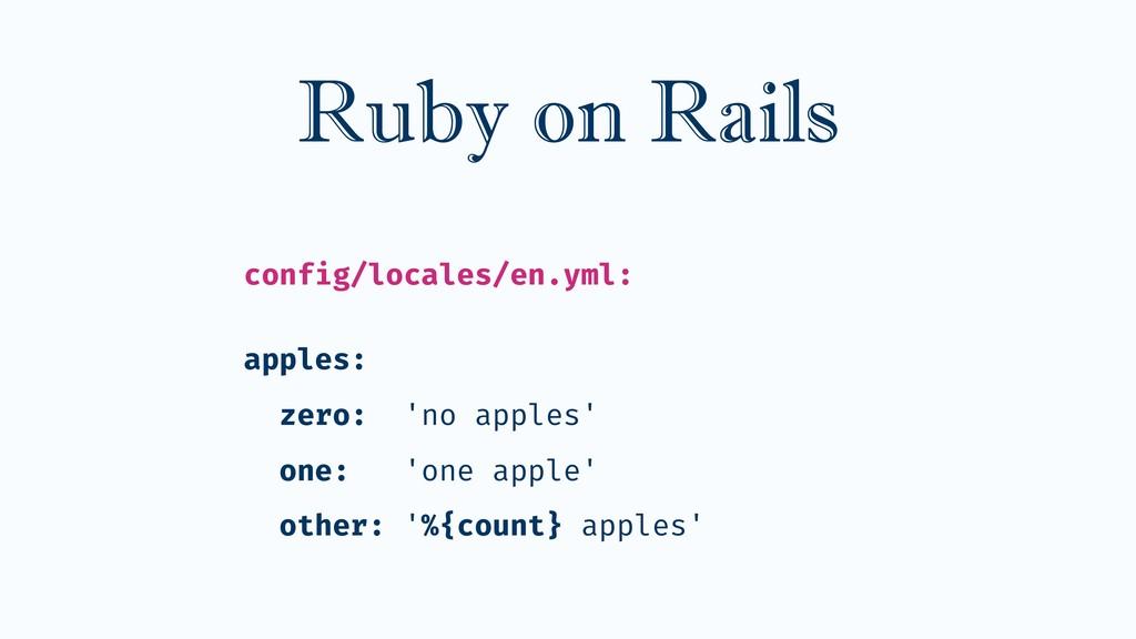 config/locales/en.yml: apples: zero: 'no apples...