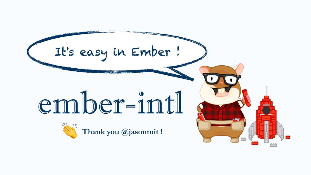 ember-intl Thank you @jasonmit !  It's easy in ...