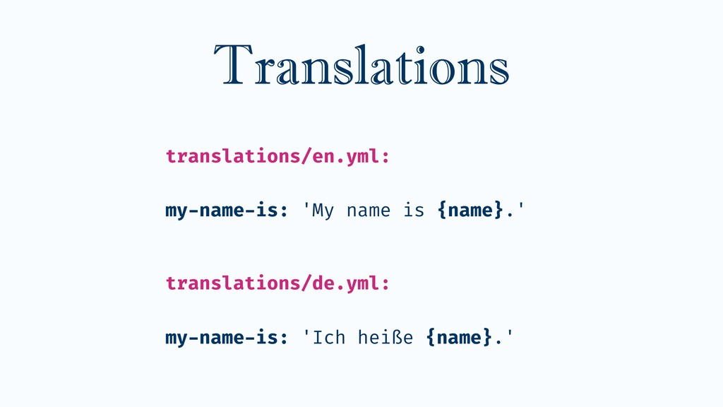 Translations translations/en.yml: my-name-is: '...