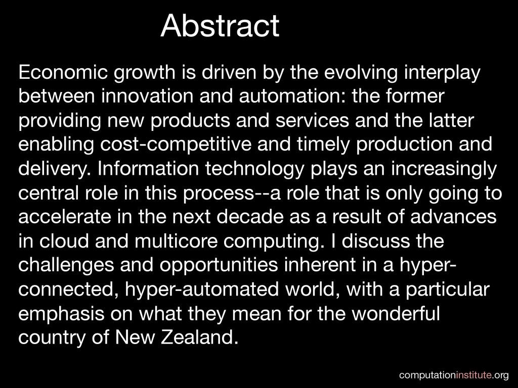computationinstitute.org Abstract Economic gr...