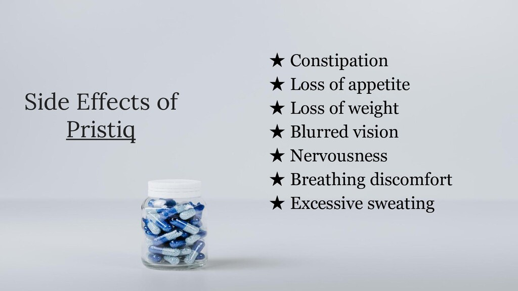 Side Effects of Pristiq ★ Constipation ★ Loss o...