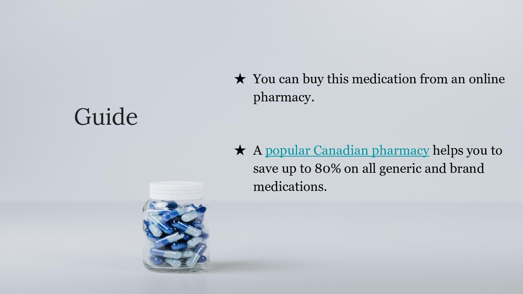 Guide ★ You can buy this medication from an onl...