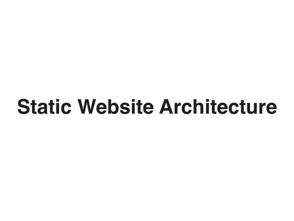 Static Website Architecture
