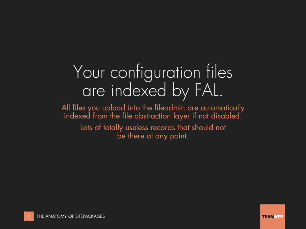 Your configuration files are indexed by FAL. Al...
