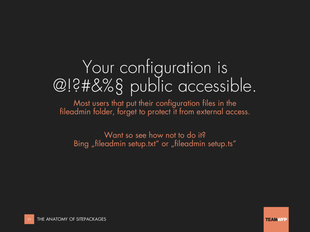 Your configuration is @!?#&%§ public accessible...