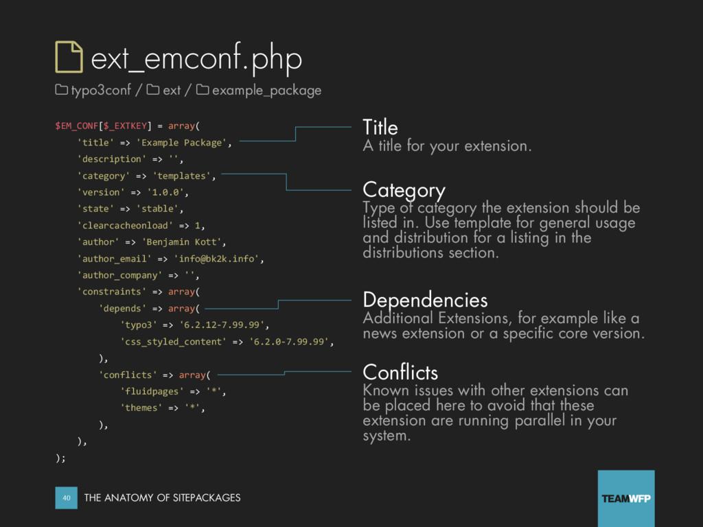  ext_emconf.php $EM_CONF[$_EXTKEY] = array( 't...
