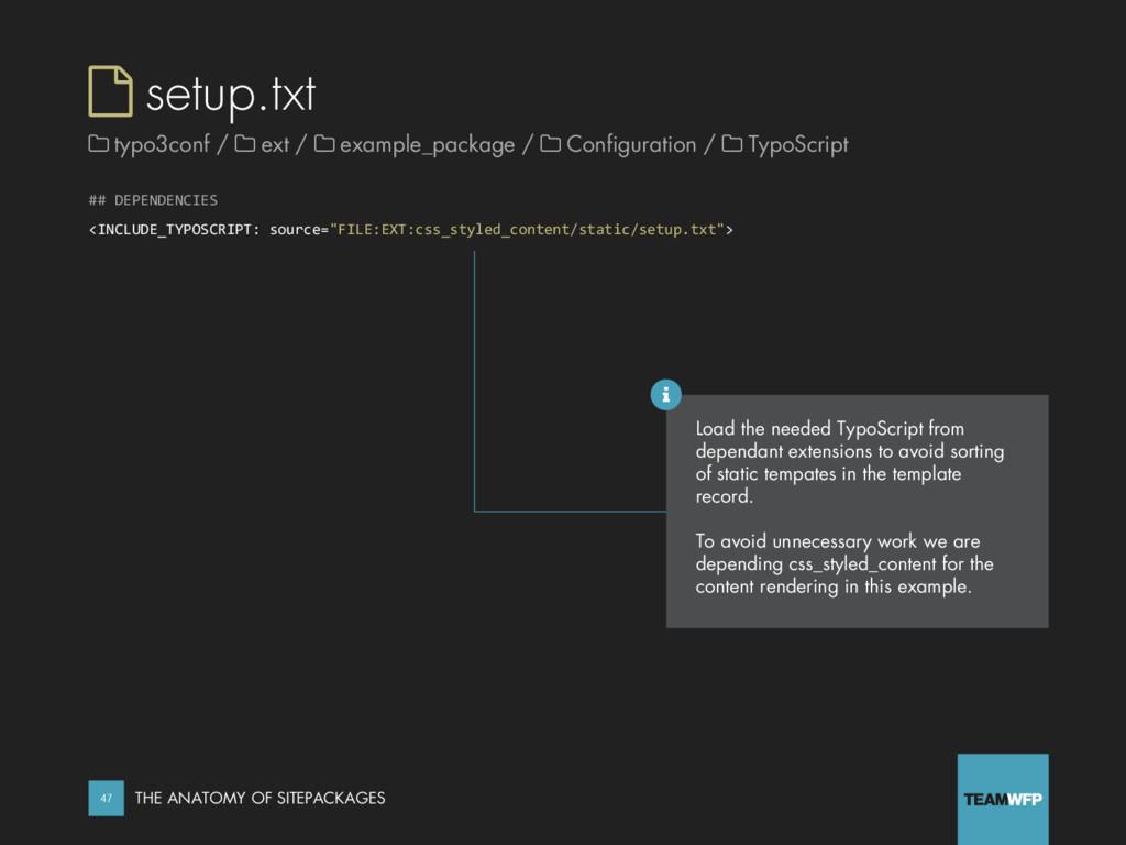  setup.txt ## DEPENDENCIES <INCLUDE_TYPOSCRIPT...