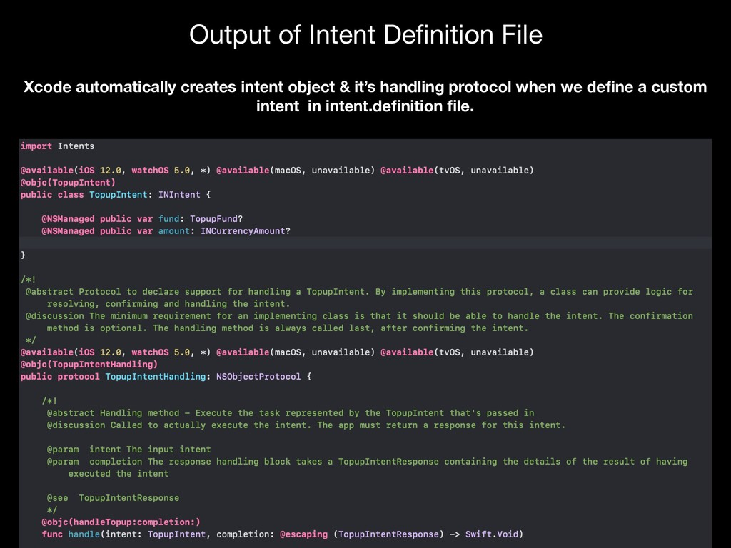Xcode automatically creates intent object & it'...