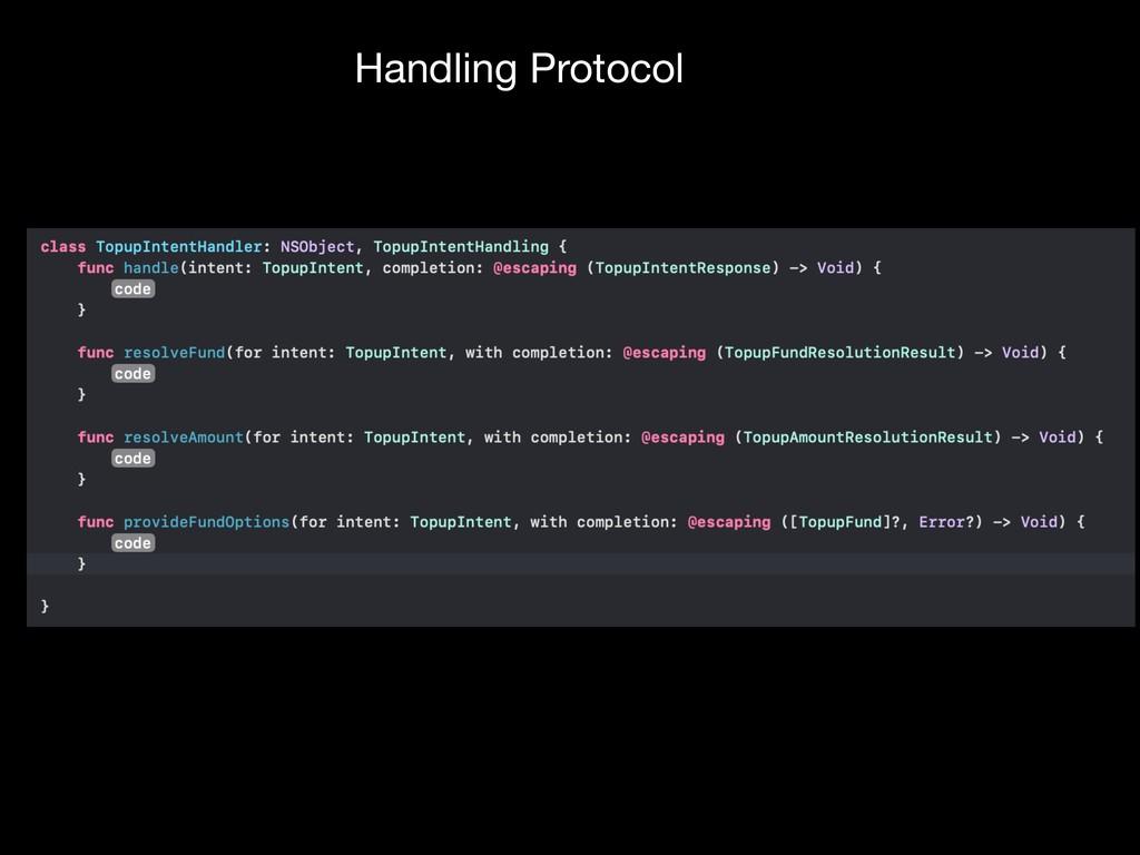 Handling Protocol
