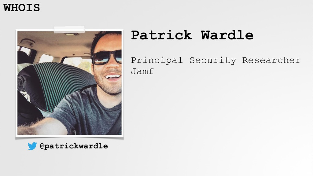 Patrick Wardle Principal Security Researcher Ja...
