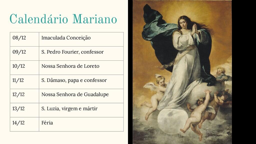 Calendário Mariano 08/12 Imaculada Conceição 09...