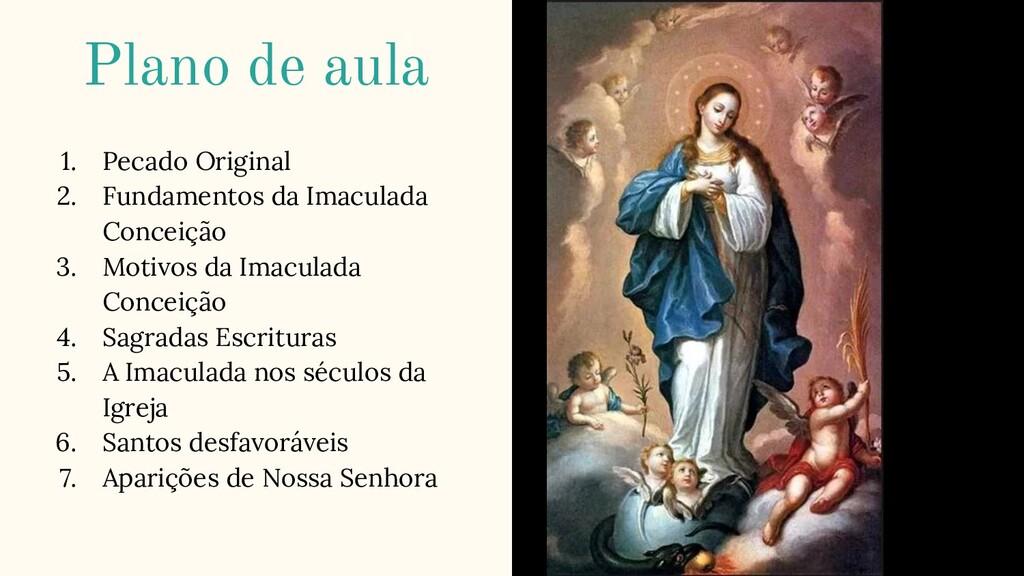 1. Pecado Original 2. Fundamentos da Imaculada ...