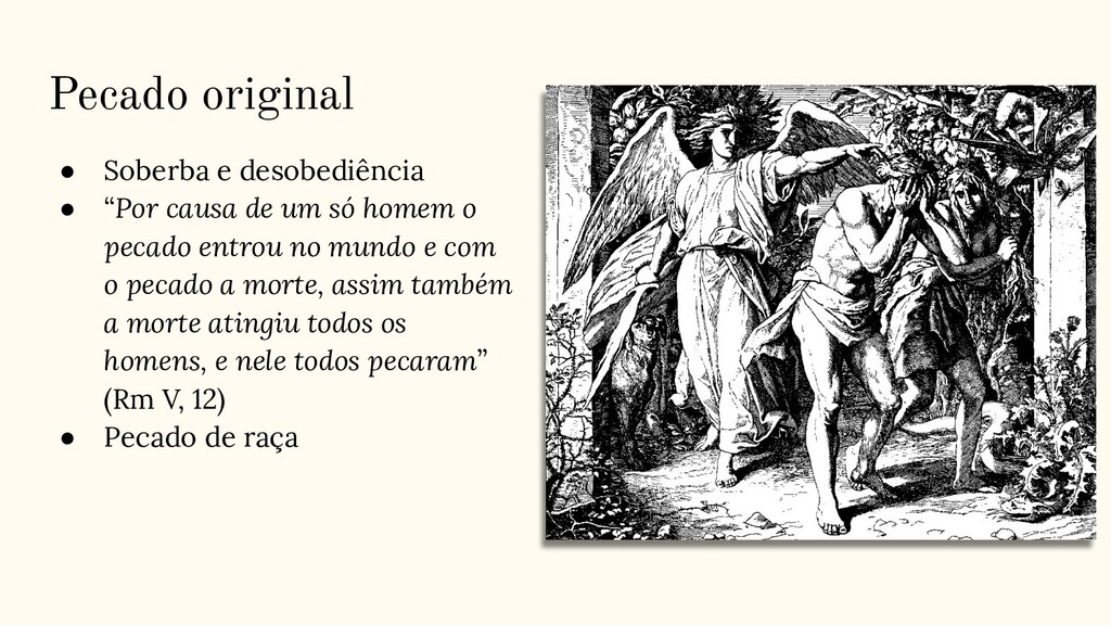 """Pecado original ● Soberba e desobediência ● """"Po..."""