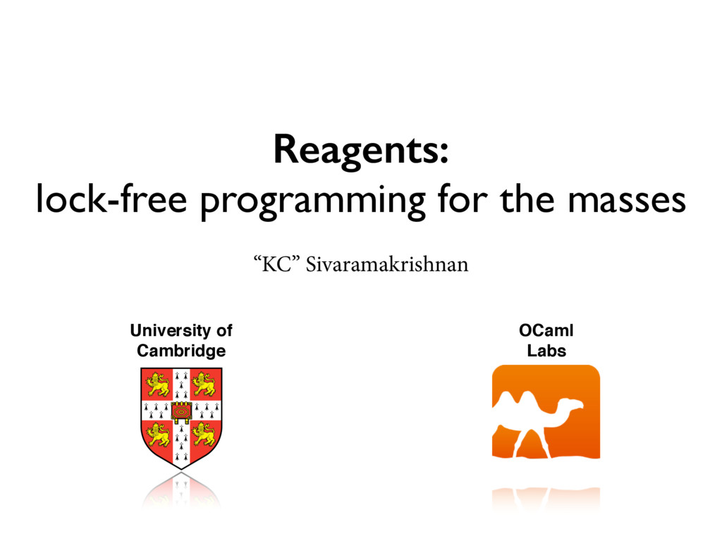 Reagents: lock-free programming for the masses ...