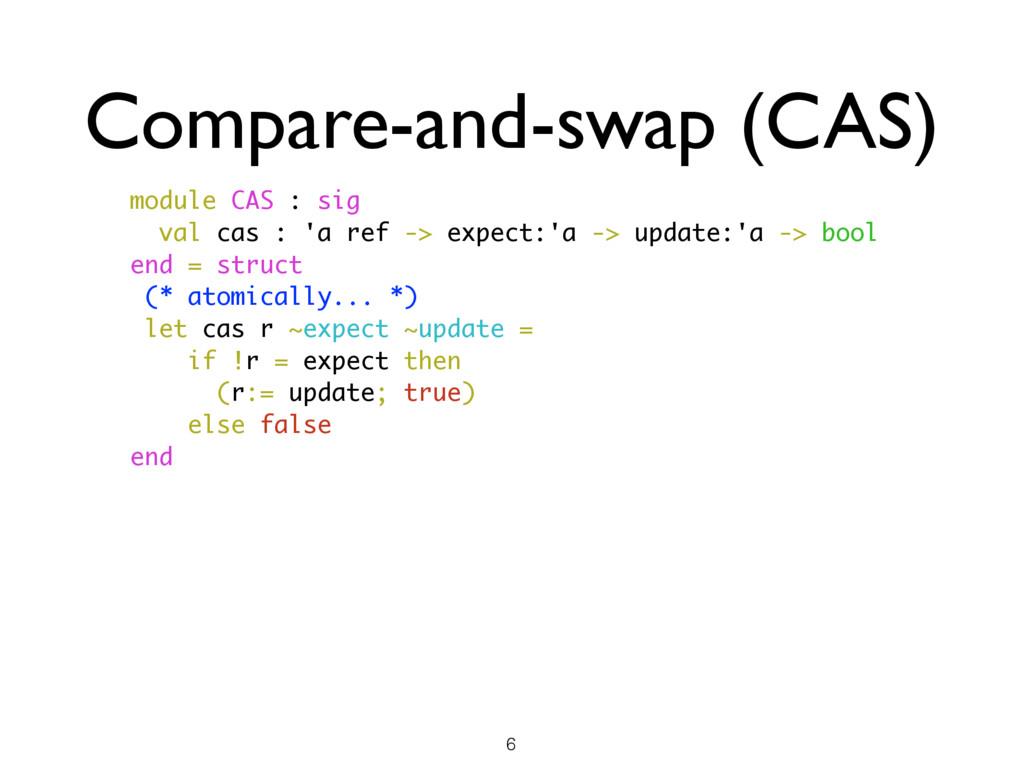 Compare-and-swap (CAS) module CAS : sig val cas...
