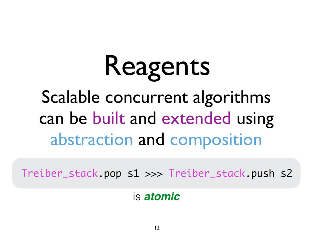 Scalable concurrent algorithms can be built and...