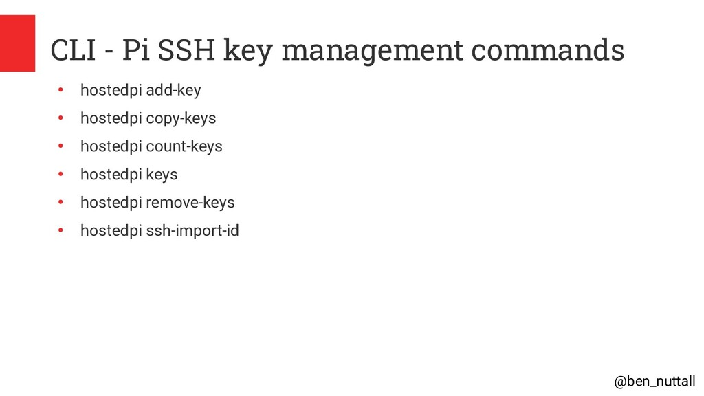 @ben_nuttall CLI - Pi SSH key management comman...