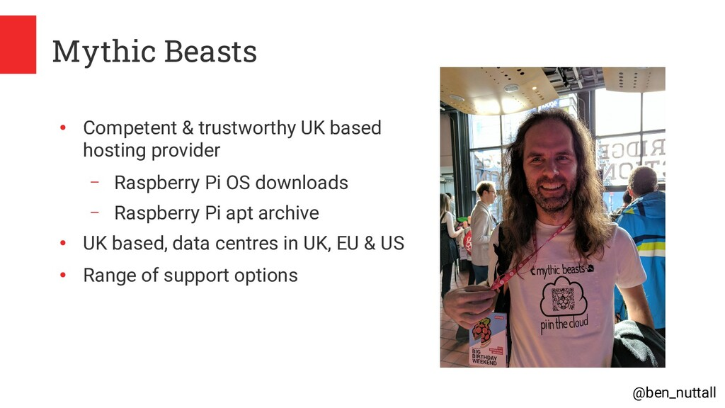@ben_nuttall Mythic Beasts ● Competent & trustw...