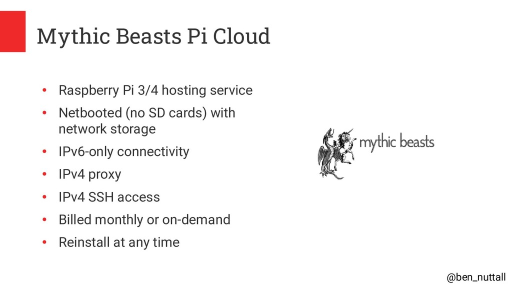 @ben_nuttall Mythic Beasts Pi Cloud ● Raspberry...