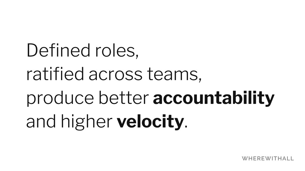 Defined roles, 
