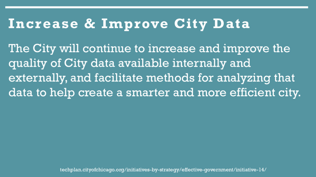 The City will continue to increase and improve ...