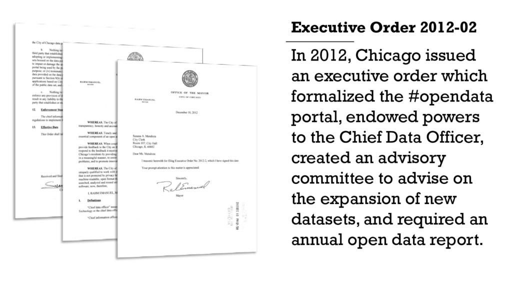 In 2012, Chicago issued an executive order whic...