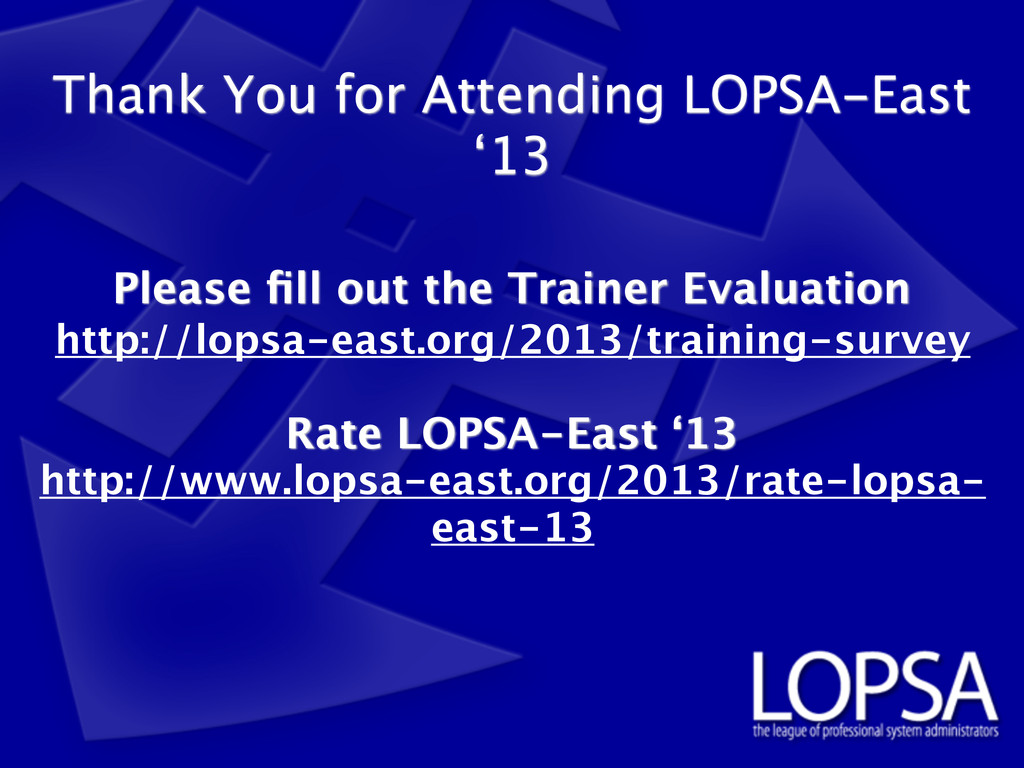Please fill out the Trainer Evaluation Rate LOPS...