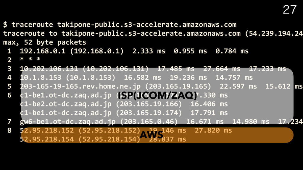 $ traceroute takipone-public.s3-accelerate.a...
