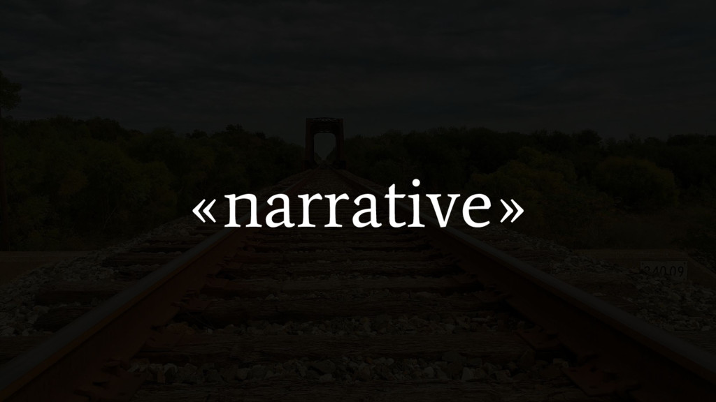 «narrative»