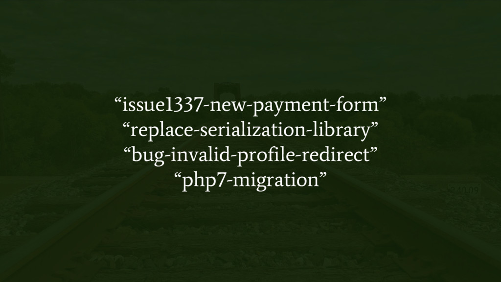 """issue1337-new-payment-form"" ""replace-serializa..."