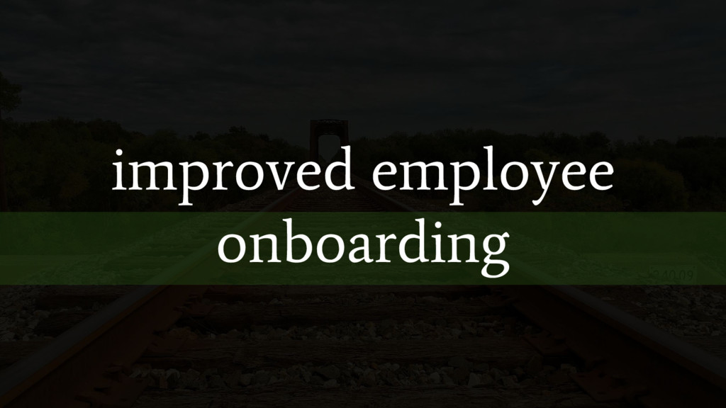 improved employee onboarding