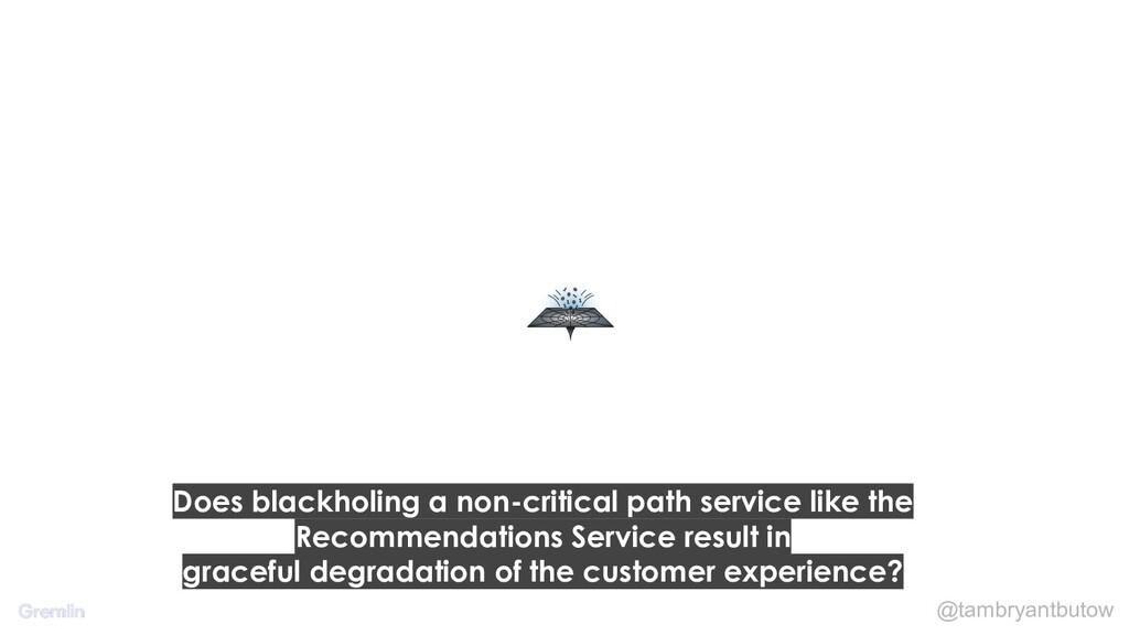 @tambryantbutow Does blackholing a non-critical...