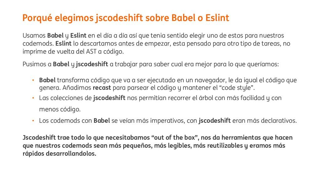 Usamos Babel y Eslint en el día a día así que t...