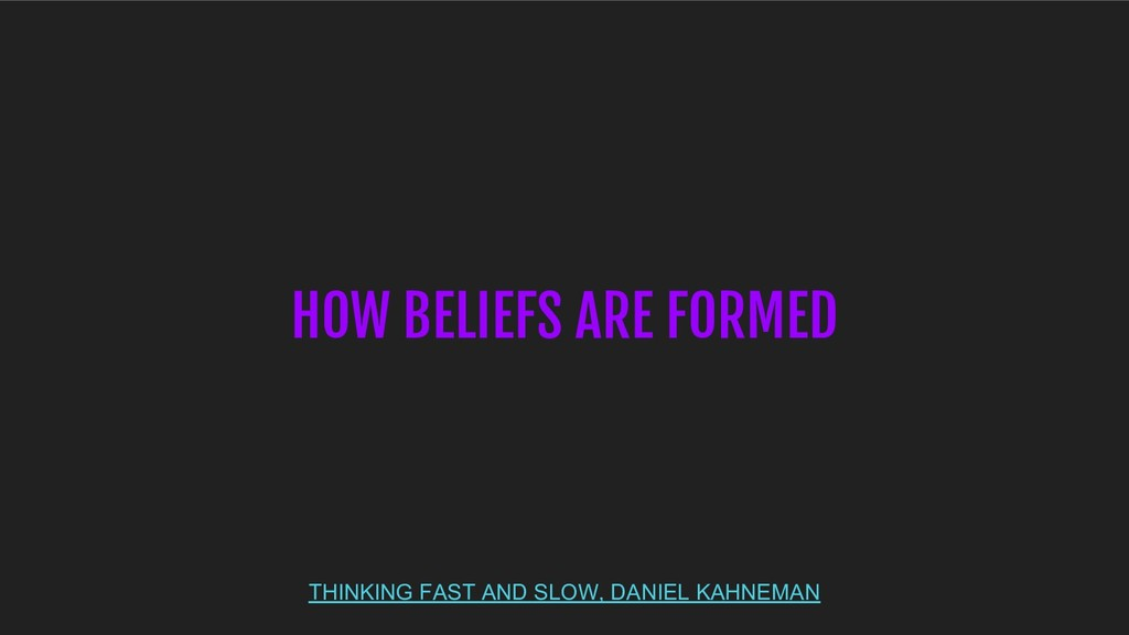 THINKING FAST AND SLOW, DANIEL KAHNEMAN HOW BEL...