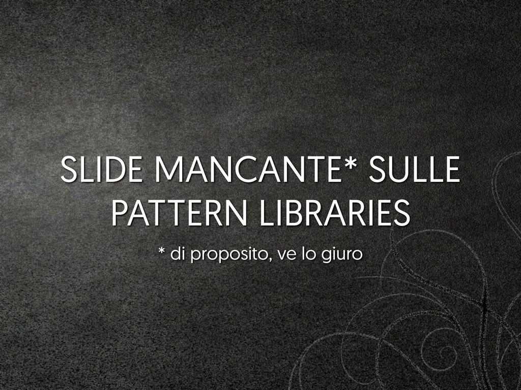 SLIDE MANCANTE* SULLE