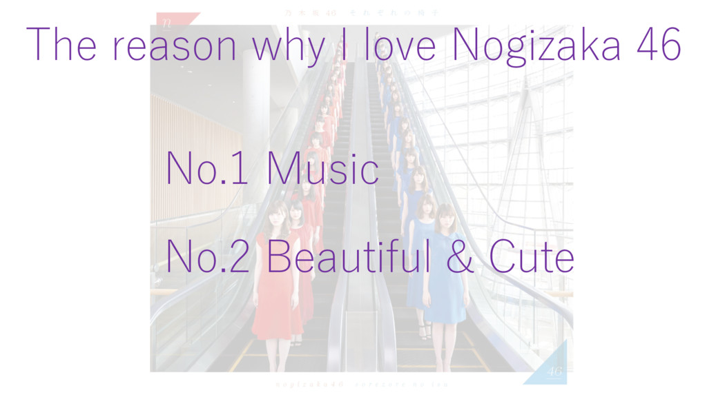 The reason why I love Nogizaka 46 No.2 Beautifu...