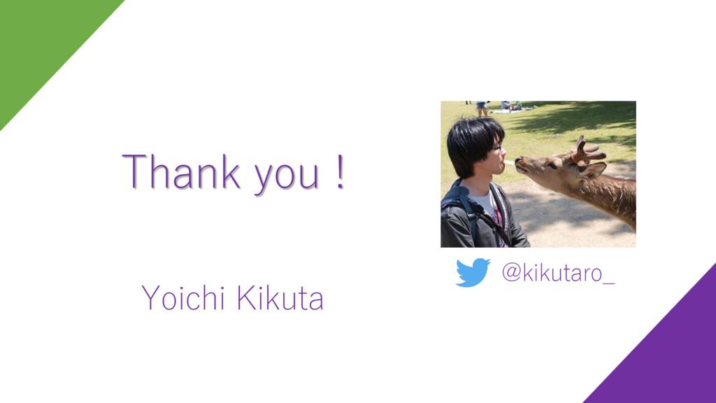 Yoichi Kikuta @kikutaro_ Thank you !