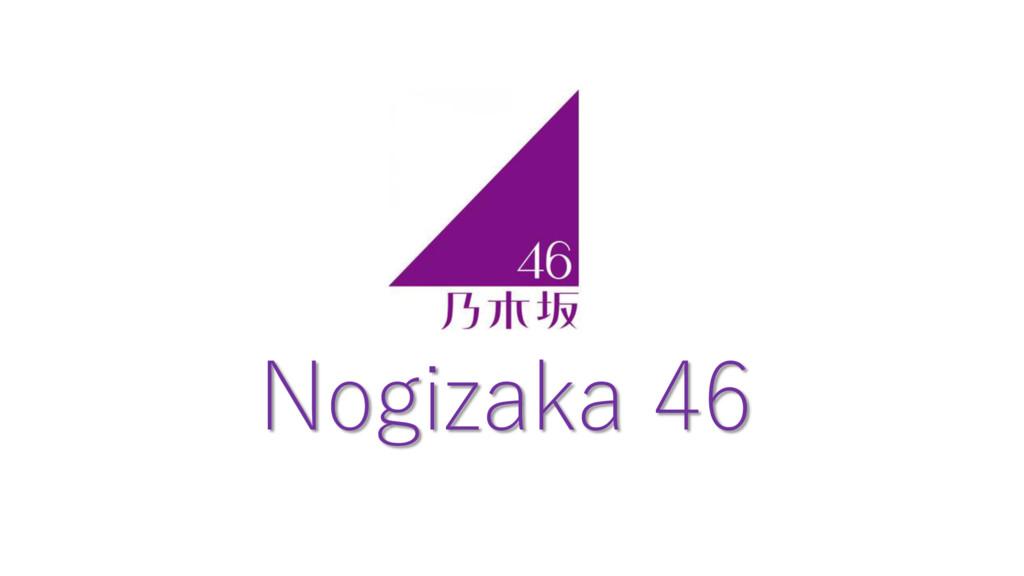 Nogizaka 46