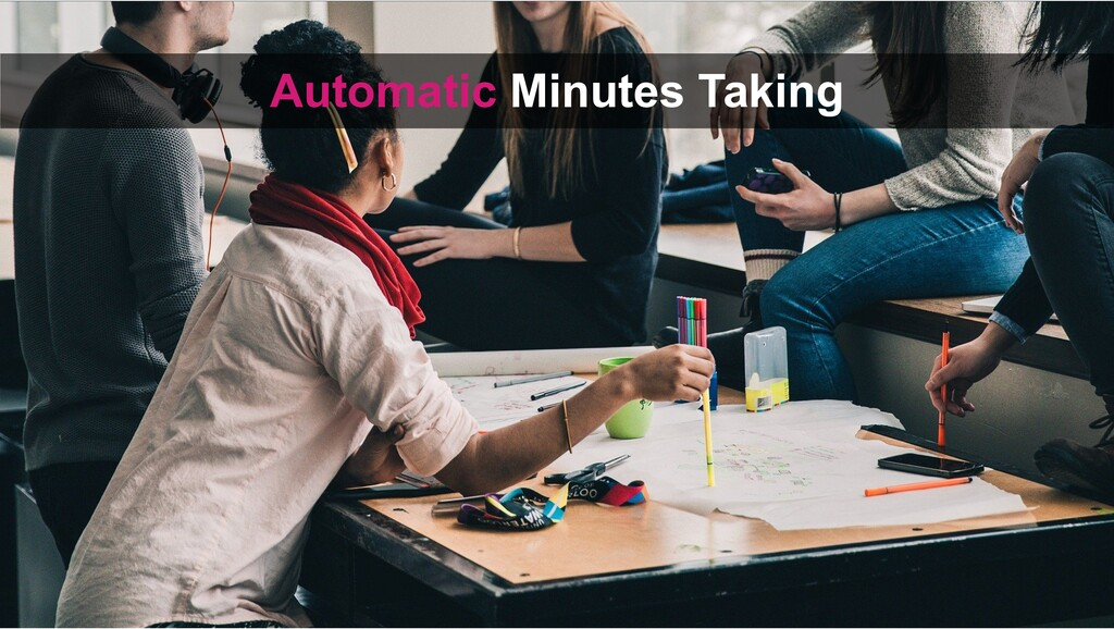 Automatic Minutes Taking