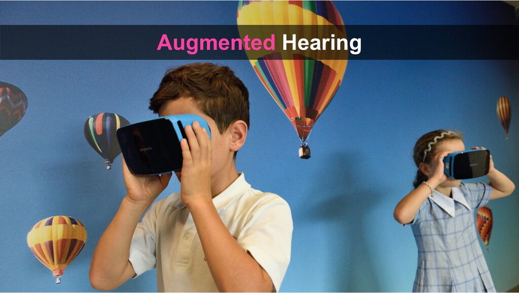 Augmented Hearing
