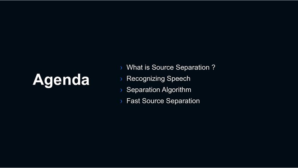 Agenda › What is Source Separation ? › Recogniz...