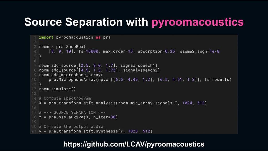 Source Separation with pyroomacoustics https://...