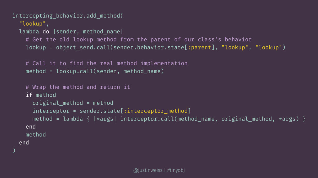 "intercepting_behavior.add_method( ""lookup"", lam..."