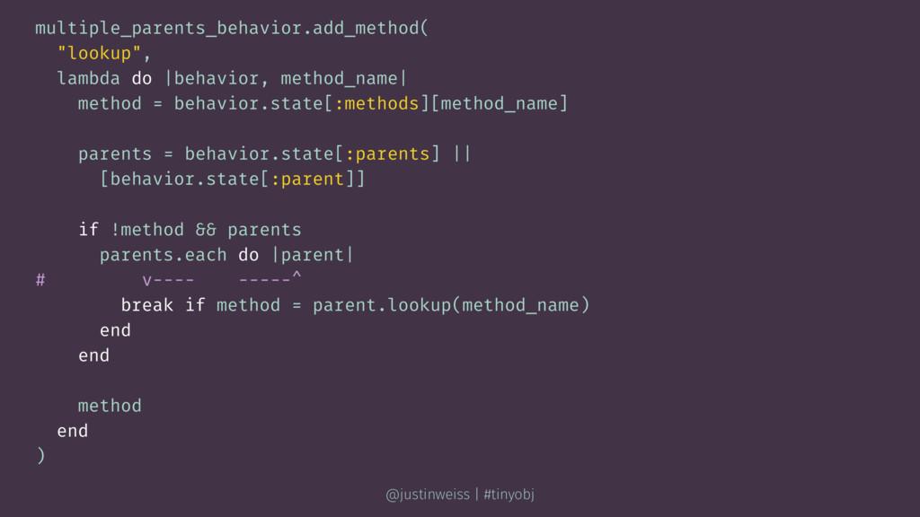 "multiple_parents_behavior.add_method( ""lookup"",..."