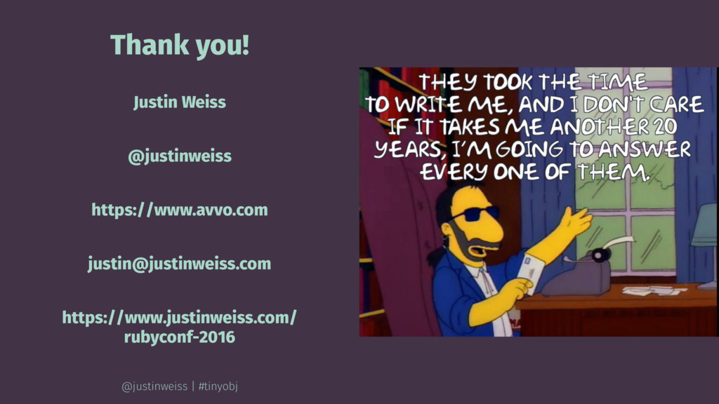 Thank you! Justin Weiss @justinweiss https://ww...