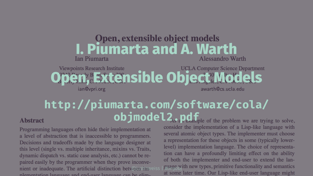 I. Piumarta and A. Warth Open, Extensible Objec...