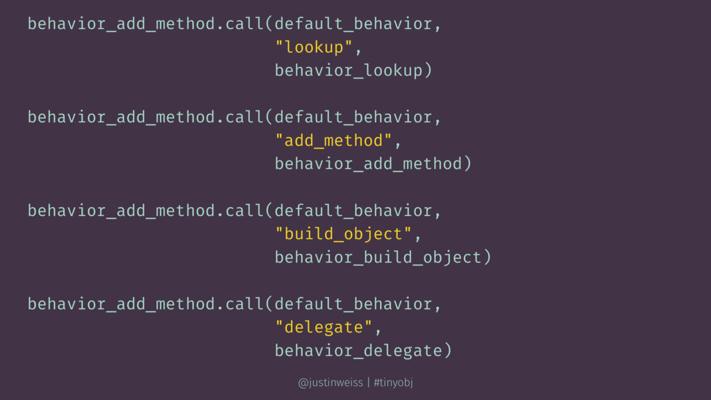 "behavior_add_method.call(default_behavior, ""loo..."