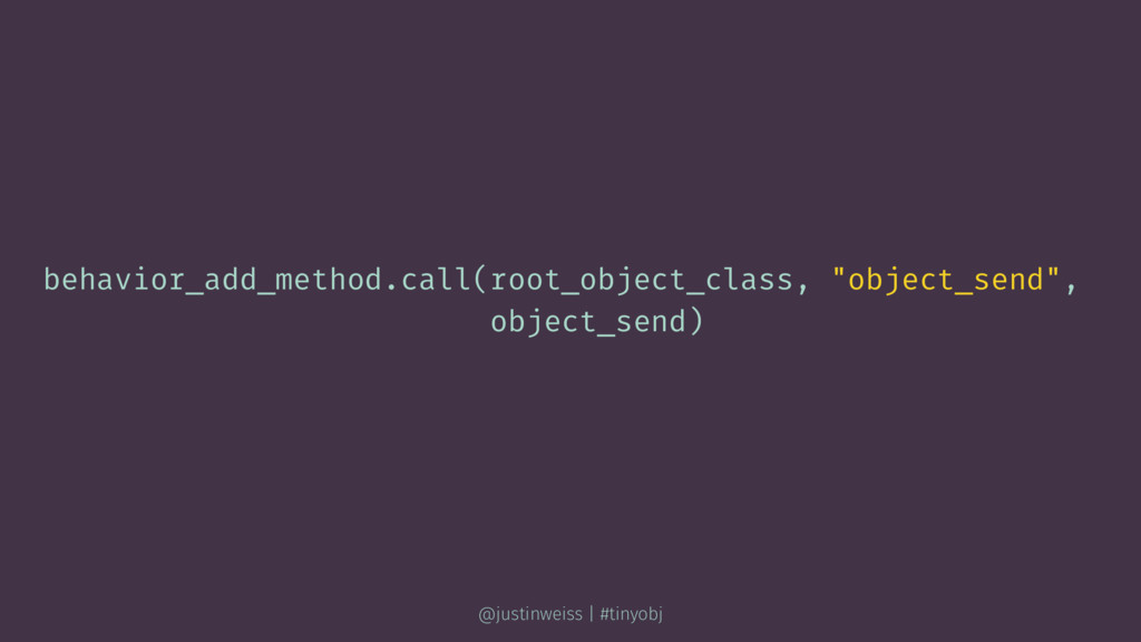 "behavior_add_method.call(root_object_class, ""ob..."
