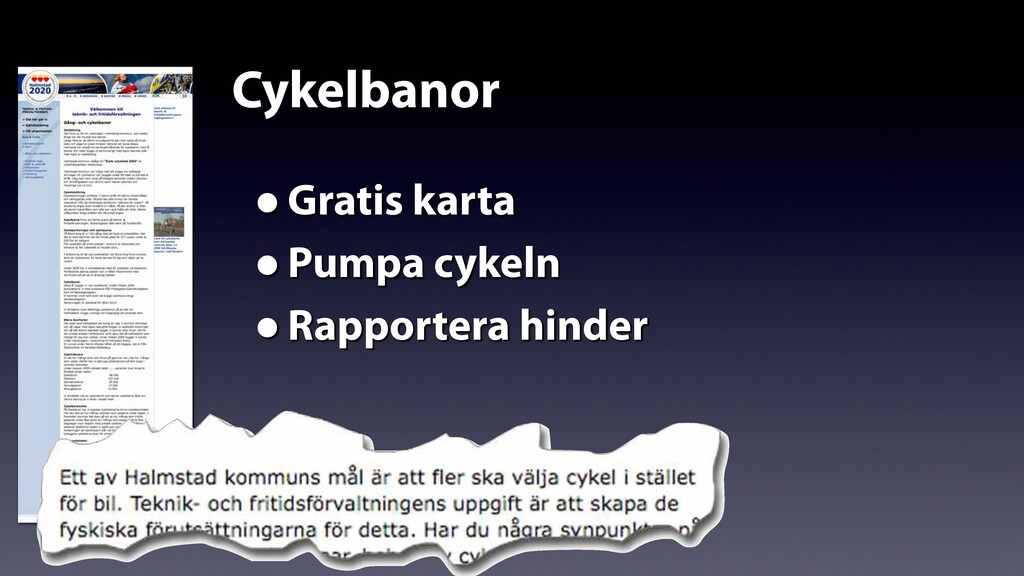 Cykelbanor •Gratis karta •Pumpa cykeln •Rapport...