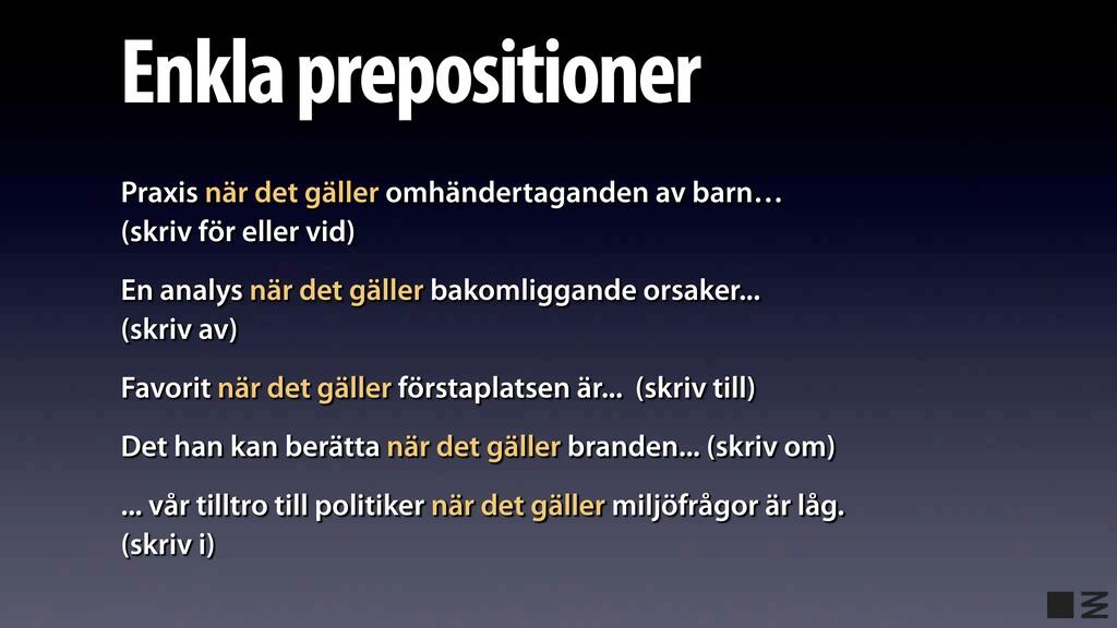 Enkla prepositioner Praxis när det gäller omhän...